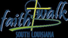FaithWalk South Louisiana